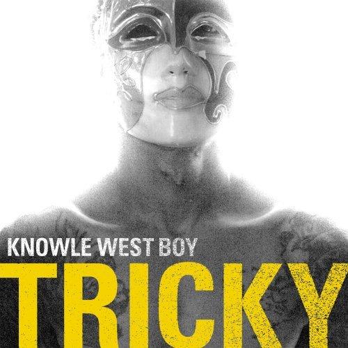 Trickyknowlewestboy