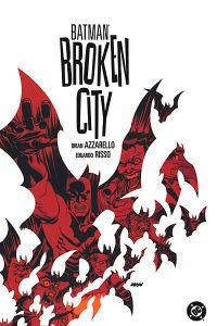 BatmanBrokenCity