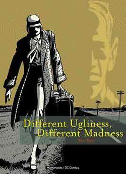 DIFFERENT_UGLINESS_DIFFERENT_MADNESS_COVER