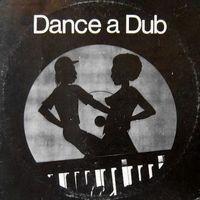 Dance a dub