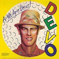 Devo - Q Are we not men A We are Devo