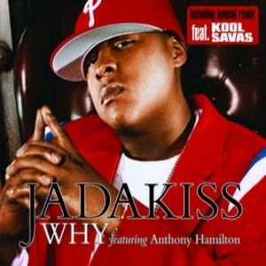 Jadakiss-Why