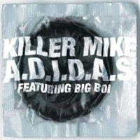 Killer Mike A.D.I.D.A.S.