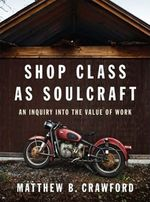 Shop-Class-As-Soulcraft