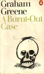 Graham-greene-a-burnt-out-case