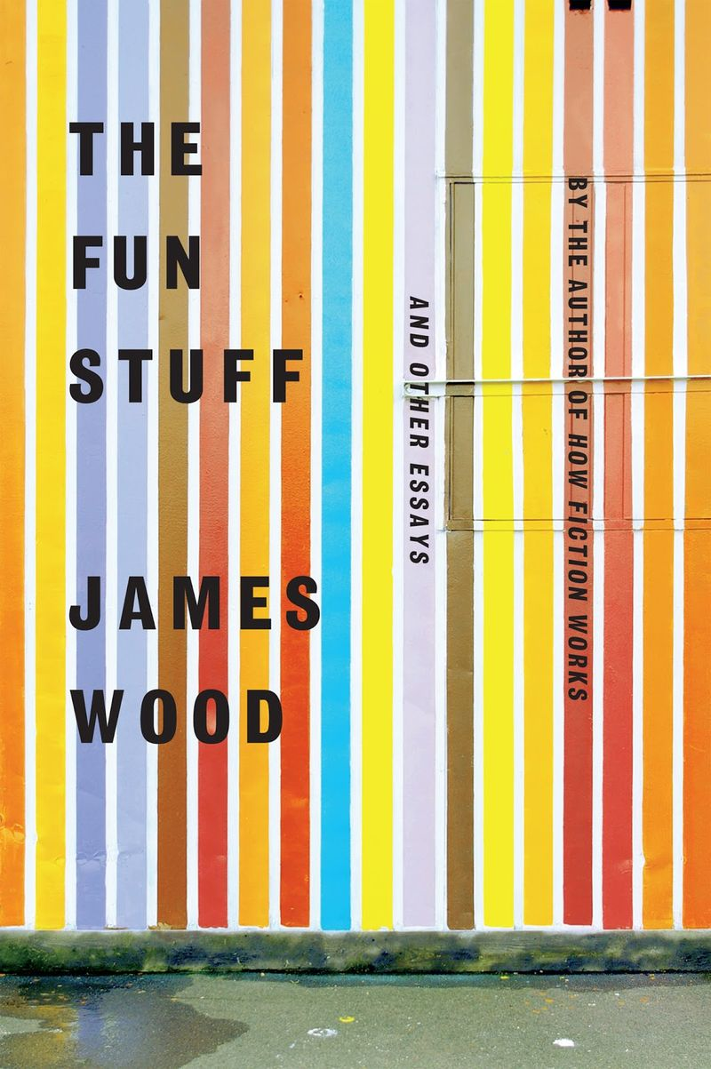 The fun stuff - james wood